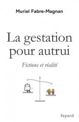 livre la gestation pour autrui Muriel Fabre-Magnan.jpg